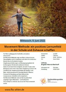 Mittwoch, 9. Juni 2021   Movement Methode: ein positives Lernumfeld in der Schule und Zuhause schaffen